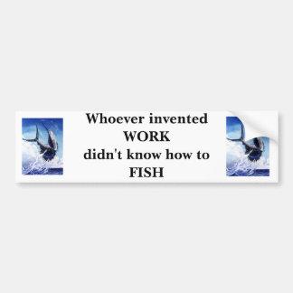 joessailfishprint, joessailfishprint, Whoever i... Bumper Sticker