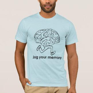 JOG YOUR MEMORY T-Shirt