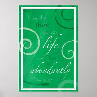 John 10:10 - Life Abundant Poster
