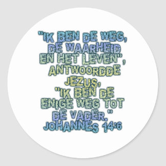 John 14:6 Dutch Classic Round Sticker