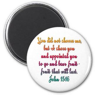 John 15:16 magnet