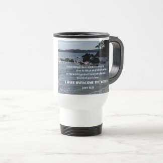 John 16:33 These things I have spoken unto you Travel Mug
