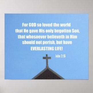 John 3:16 For God so loved the world, that He gave Poster