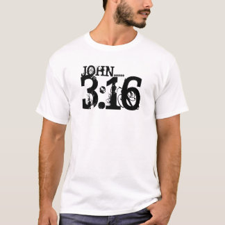 JOHN.....3:16, T-Shirt