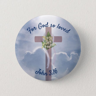 John 3:16 with Easter Christian Cross 2 Inch Round Button