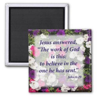 John 6:29 square magnet
