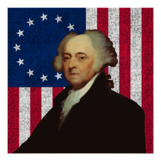 John Adams and The American Flag Poster