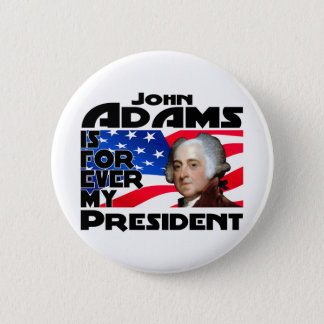 John Adams Forever 2 Inch Round Button