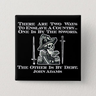 John Adams on Swords and Debt 2 Inch Square Button