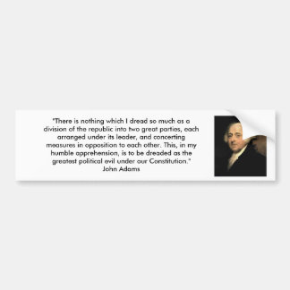 John Adams - Political Parties Bumper Sticker