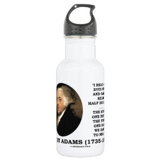 John Adams Read My Eyes Out Can't Read Half Enough 532 Ml Water Bottle