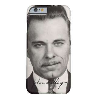 John Dillinger Barely There iPhone 6 Case
