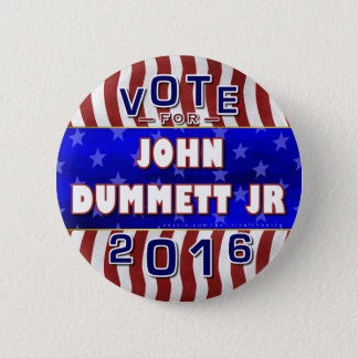 John Dummett Jr President 2016 Election Republican 2 Inch Round Button