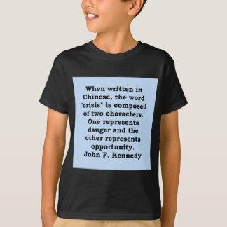 john f kennedy quote t-shirt