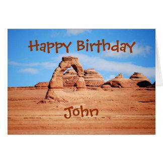 John Happy Birthday, Delicate Arch, Arches Utah Card