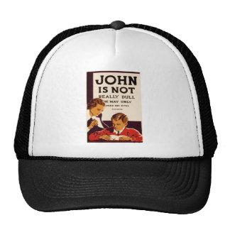 John is Not Really Dull Trucker Hat