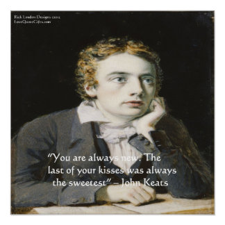 "John Keats ""Fresh Kisses"" Love Quote Poster"