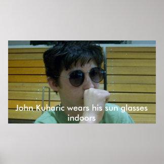 John Kuharic sunglasses posters