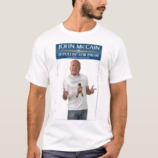 John McCain Is Pullin' For Palin T-Shirt