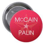 John McCain * Sarah Palin Pin