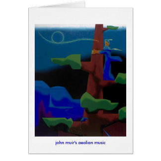 john muir's aeolian music -notecard card