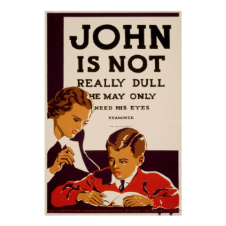 John Needs an Eye Exam Poster