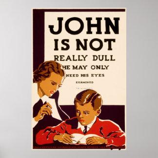John Needs an Eye Exam Poster