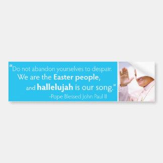 John Paul II Hallelujah Bumper Sticker