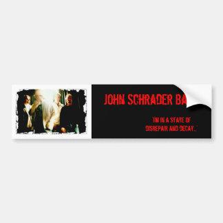 John Schrader Band - disrepair Bumper Sticker
