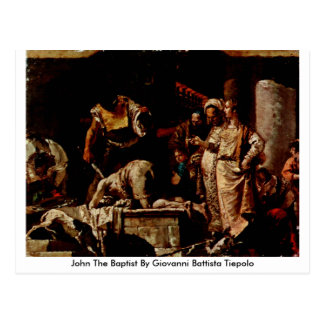 John The Baptist By Giovanni Battista Tiepolo Postcard