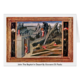 John The Baptist In Desert By Giovanni Di Paolo Card