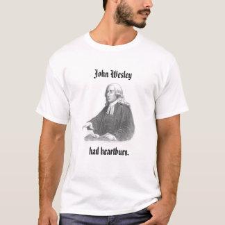 John Wesley Had Heartburn T-Shirt
