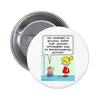 johnny appleseed environmental activist 2 inch round button