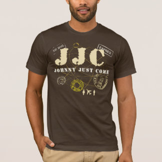 Johnny Just Come T-Shirt
