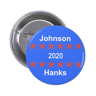 Johnson and Hanks 2020 Campaign Button
