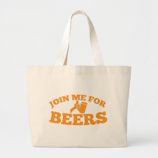 Join me for BEERS! Large Tote Bag