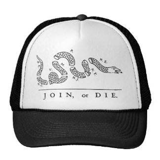 Join, or Die Trucker Hats