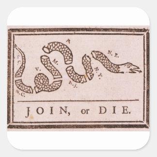 Join or Die ORIGINAL Benjamin Franklin Cartoon Square Sticker