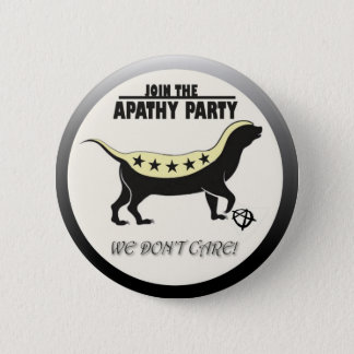 Join the Apathy Party 2 Inch Round Button