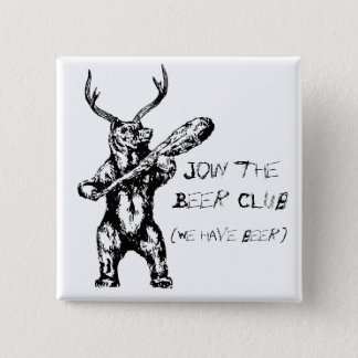 Join the Beer Club 2 Inch Square Button
