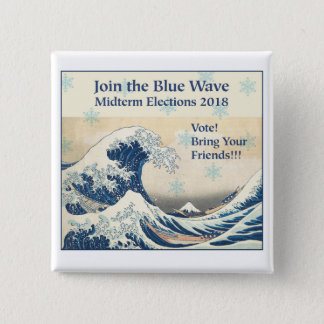 Join the Blue Wave 2018 2 Inch Square Button