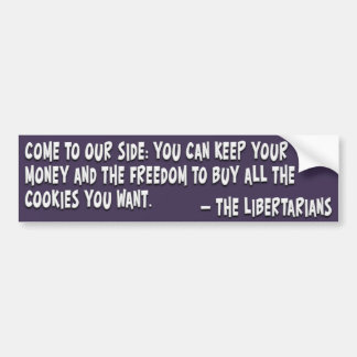 Join the dark side and become a Libertarian Bumper Sticker