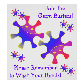 Join the Germ Busters - Wash Your Hands! Sign
