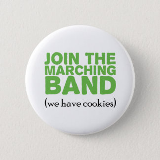 Join the Marching Band 2 Inch Round Button