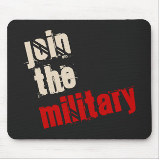 Join the Military Mousepad