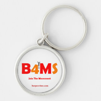 Join The Movement Burpees 4 MS Keychain