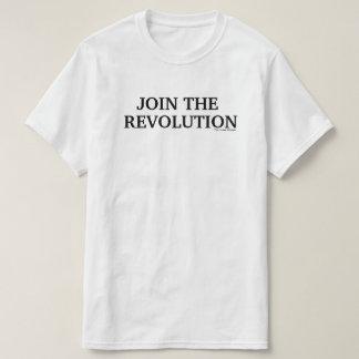 Join the REVOLUTION. T-Shirt