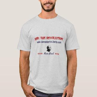 JOIN THE REVOLUTION!, www.CampaignForLiberty.com T-Shirt