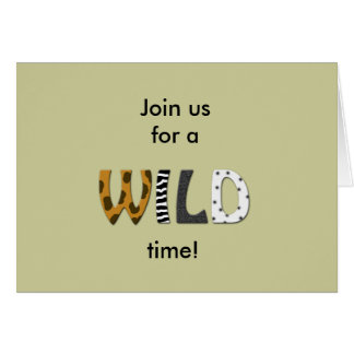Join us for a WILD TIME Card