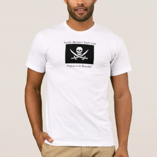 """Jolly Roger -- """"Prepare to be Boarded!"""" T-Shirt"""